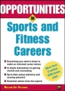 Opportunities in Sports and Fitness Careers (Opportunities In! Series)