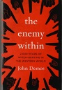 Enemy Within: 2,000 Years of Witch-Hunting in the Western World