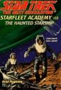 Star Trek - Next Generation: Starfleet Academy 13 - the Haunted Spaceship: 13