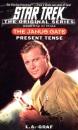 The Janus Gate: Present Tense Bk.1 (Star Trek: The Original)