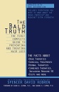 The Bald Truth: The First Complete Guide to Preventing and Treating Hair Loss