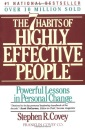 The Seven Habits of Highly Effective People : Powerful Lessons in Personal Change : Restoring the Character Ethic