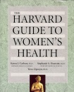 The Harvard Guide to Women's Health (Harvard University Press Reference Library)