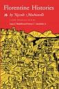 Florentine Histories: (New translation) Introduction by Harvey Mansfield, Jr. - Niccolo Machiavelli, Laura F. Banfield, Harvey C. Mansfield Jr.