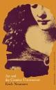 Art and the Creative Unconscious : Four Essays: Bollingen Series, Lxi, 1 (Essays of Erich Neumann ; V. 1) - E Neumann