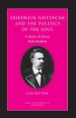 Friedrich Nietzsche and the Politics of the Soul: A Study of Heroic Individualism (Studies in Moral, Political, and Legal Philosophy) - Leslie Paul Thiele
