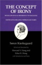 Kierkegaard's Writings, II: The Concept of Irony, with Continual Reference to Socrates/Notes of Schelling's Berlin Lectures: Concept of Irony, with ... of Schelling's Berlin Lectures v. 2 - Soren Kierkegaard