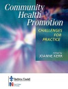Community Health Promotion: Challenges for Practice