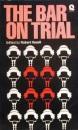 Bar on Trial