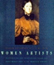 Women Artists: Recognition and Reappraisal from the Early Middle Ages to the Twentieth Century