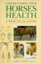 Understanding Your Horse's Health: A Practical Guide