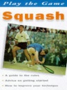 Squash (Play the Game)