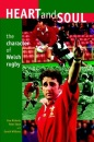 Heart and Soul: Character of Welsh Rugby (University of Wales Press - Writers of Wales)
