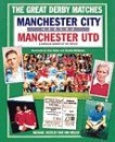 Manchester United Versus Manchester City (Great Derby Matches)