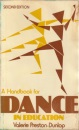 Handbook for Dance in Education, A