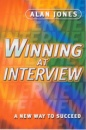 Winning at Interview: A New Way to Succeed