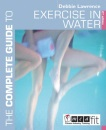 The Complete Guide to Exercise in Water (Complete Guides)