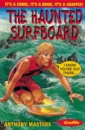 The Haunted Surfboard (Graffix # 21)