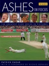 The Ashes in Focus 2005: The Greatest Ever Series in Pictures (Wisden)
