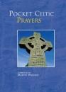 Pocket Celtic Prayers (Pocket Prayers)