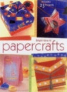 Bright Ideas in Papercrafts: Includes 23 Projects
