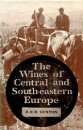 Wines of Central and South Eastern Europe