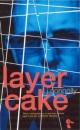 Layer Cake (Duckbacks)