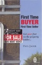 First Time Buyer First Time Seller: Get Your Foot on the Property Ladder