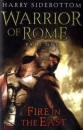 Warrior of Rome I: Fire in the East: Fire in the East Pt. 1 (Warrior of Rome 1)