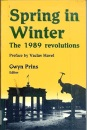 Spring in Winter: The 1989 Revolutions