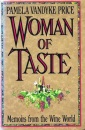 A Woman of Taste: Memoirs from the Wine World