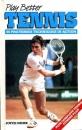 Play Better Tennis