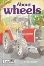 About Wheels (First Readers)
