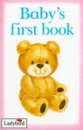 Baby's First Book (My First Picture Books)
