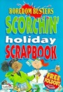 Scorchin' Holiday Scrapbook (Boredom Busters)