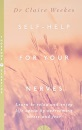 Self Help for Your Nerves: Learn to relax and enjoy life again by overcoming stress and fear
