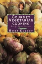 Gourmet Vegetarian Cooking (Essential Rose Elliot)