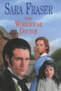 The Workhouse Doctor (Severn House Large Print)