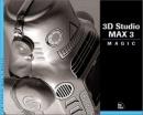 3D Studio MAX 3 Effects Magic