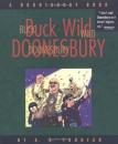 Buck Wild Doonesbury: a Doonesbury Book (Doonesbury Books (Andrews & McMeel))