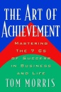 The Art of Achievement