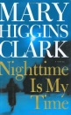 Nighttime Is My Time (Clark, Mary Higgins)