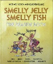 Smelly Jelly, Smelly Fish: The Seaside Book (Scrapbooks)