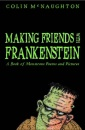 Making Friends with Frankenstein: A Book of Monstrous Poems and Pictures