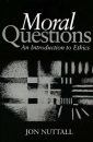 Moral Questions: Introduction to Ethics