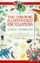 Science and Technology (Usborne Illustrated Encyclopaedias)