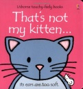 That's Not My Kitten (Usborne Touchy Feely Books)