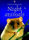 Night Animals (Usborne beginners series)