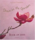 Down in the Garden - Book of Days