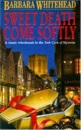 Sweet Death, Come Softly (The York Cycle of Mysteries)
